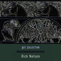 Art Collection — Rick Nelson