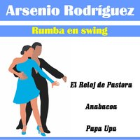 Rumba en Swing — Arsenio Rodriguez