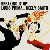 Breaking It Up — Louis Prima & Keely Smith