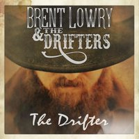 The Drifter — Brent Lowry & the Drifters