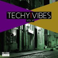 Techy Vibes, Vol. 6 — сборник