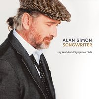 Songwriter - My World and Symphonic Side — Alan Simon