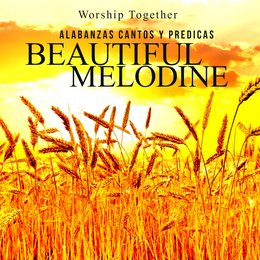 Beautiful Melodine — Worship Together