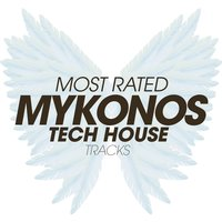 Most Rated Mykonos Tech House Tracks — сборник
