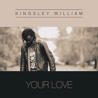 Your Love — Kingsley
