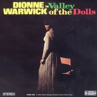 The Valley Of The Dolls — Dionne Warwick