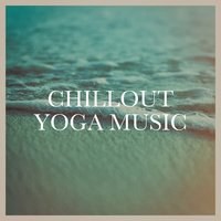 Chillout yoga music — Ibiza Lounge Club, Sexy Chillout Music Cafe, Chill Out 2017, Ibiza Lounge Club, Sexy Chillout Music Cafe, Chill Out 2017
