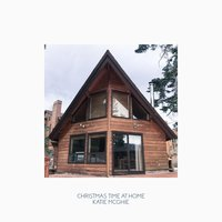 Christmas Time at Home — Katie McGhie