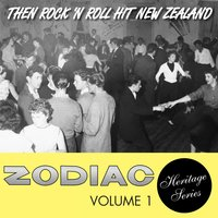 Zodiac Heritage Series, Vol. 1: Then Rock 'n Roll Hit New Zealand — сборник