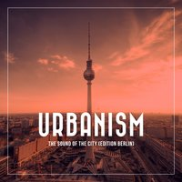 Urbanism - The Sound of the City — сборник