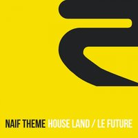 House Land / Le Future — Naif Theme