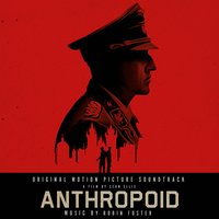 Anthropoid — Robin Foster