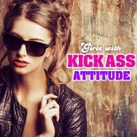 Girls with Kick Ass Attitude — The Pop Posse