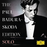 The Paul Badura-Skoda Edition - Solo Recordings — Paul Badura-Skoda