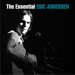 The Essential Eric Andersen — Eric Andersen
