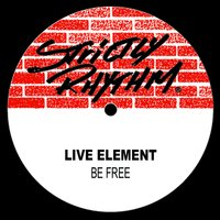 Be Free — Live Element