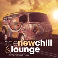 The New Chill and Lounge Experience — сборник