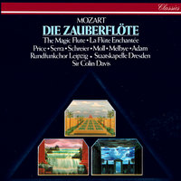 Mozart: Die Zauberflöte (The Magic Flute) — Sir Colin Davis, Margaret Price, Peter Schreier, Kurt Moll, Luciana Serra, Mikael Melbye