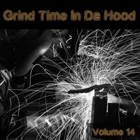 Grind Time in da Hood, Vol. 14 — сборник