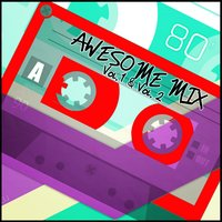 Awesome Mix Vol. 1 & Vol. 2 — сборник