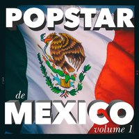 Popstar de Mexico, Vol. 1 — сборник