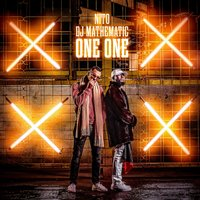 One One — Nito, Dj Mathematic
