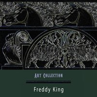 Art Collection — Freddie King