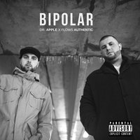 Bipolar — Dr. Apple & Flows Authentic