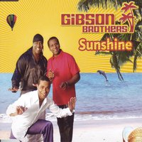 Sunshine — Gibson Brothers