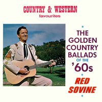The Golden Country Ballads of the 60's — Red Sovine