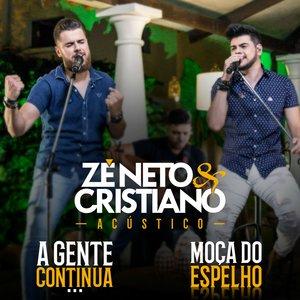 Zé Neto & Cristiano - Moça do Espelho