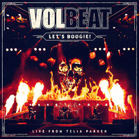 Let's Boogie! — Volbeat