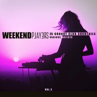 Weekend Players (25 Groovy Club Cocktails), Vol. 3 — сборник