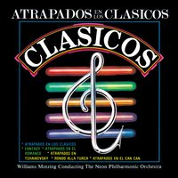 Atrapados en los Clasicos — Williams Motzing Conducting The Neon Philharmonic Orchestra, Williams Motzing, The Neon Philharmonic Orchestra