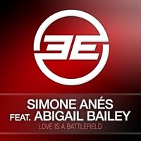 Love Is A Battlefield — Abigail Bailey, Simone Anes