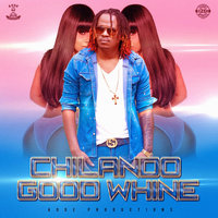 Good Whine — Chilando
