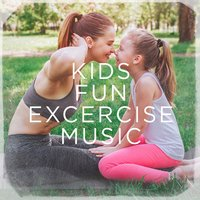 Kids Fun Excercise Music — Dj Kids