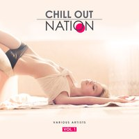 Chill out Nation, Vol. 1 — сборник