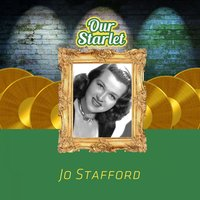 Our Starlet — Jo Stafford
