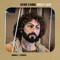 Crazy Lazy — David Cairol