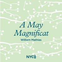 A May Magnificat — National Youth Choir Of Great Britain, William Mathias, Greg Beardsell