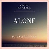 Alone — Omega Levine, Digital Playground