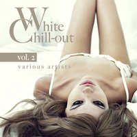 White Chill-Out, Vol. 2 — сборник