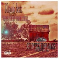 H.a.F.H. (Home Away from Home) (Hosted by DJ Big Baby) — Chrizz Holmes