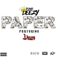 Paper — Young Mezzy, King Deezy