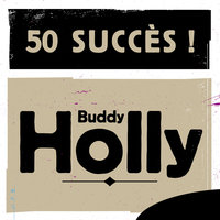 50 Succès — Buddy Holly