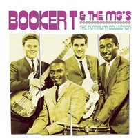 The Platinum Collection — Booker T. & The MG's, Booker T., The MG's
