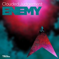 Enemy — Clouded Judgement