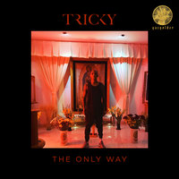 The Only Way — Tricky