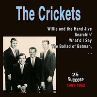 The Crickets (25 Success) — The Crickets